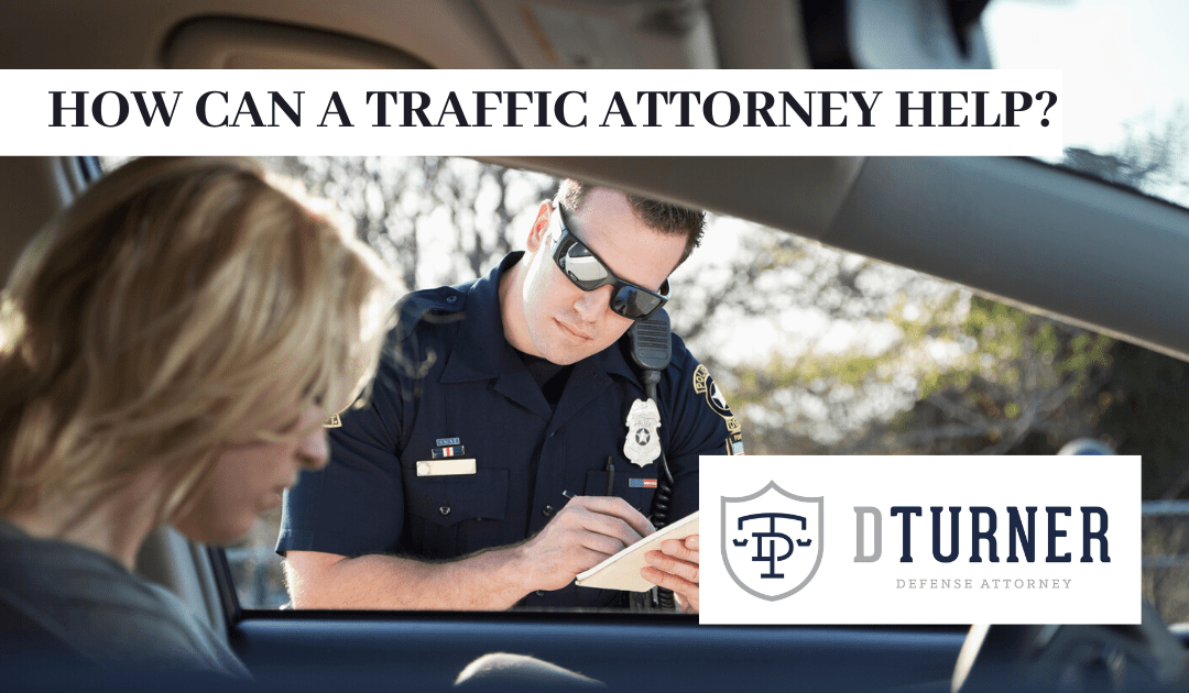 How Can a Traffic Attorney Help?