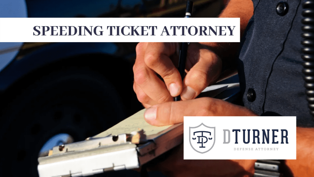 SPEEDING TICKET ATTORNEY