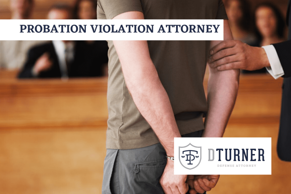 PROBATION VIOLATION LAWYER