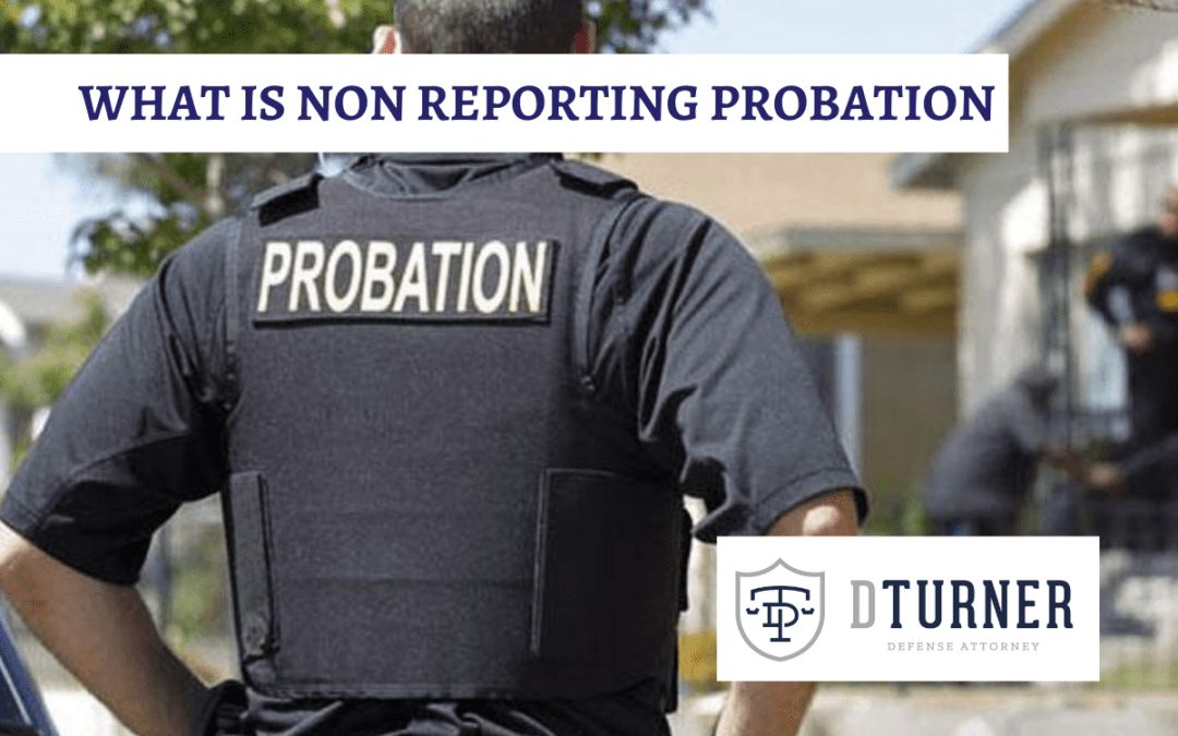 What is Non-Reporting Probation