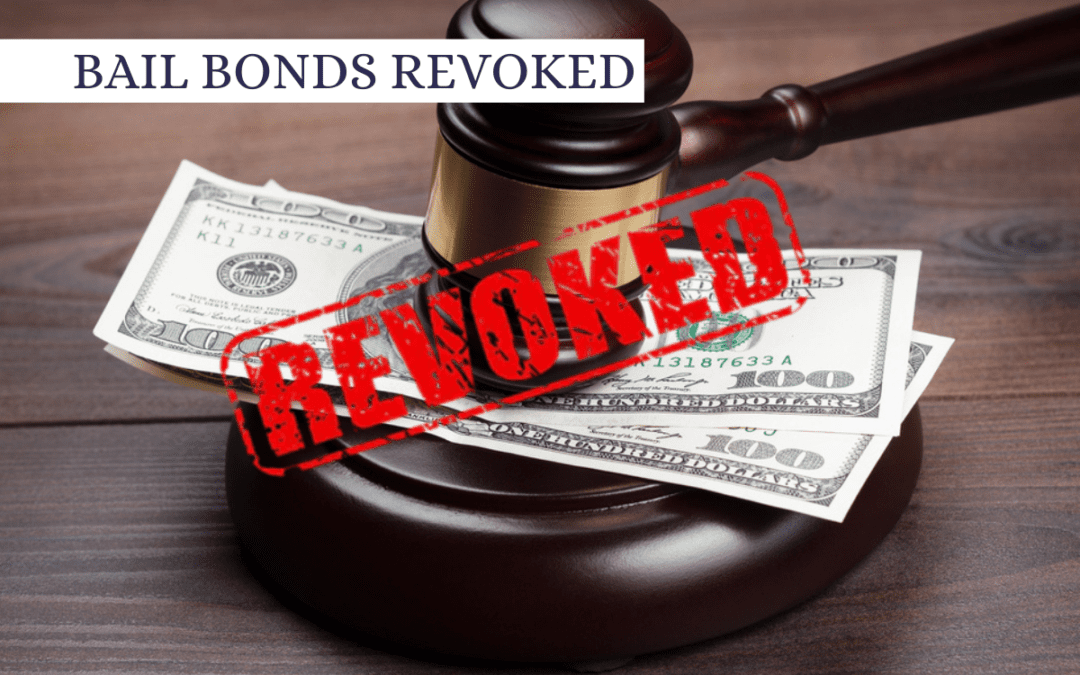 What is a Bond Revocation?