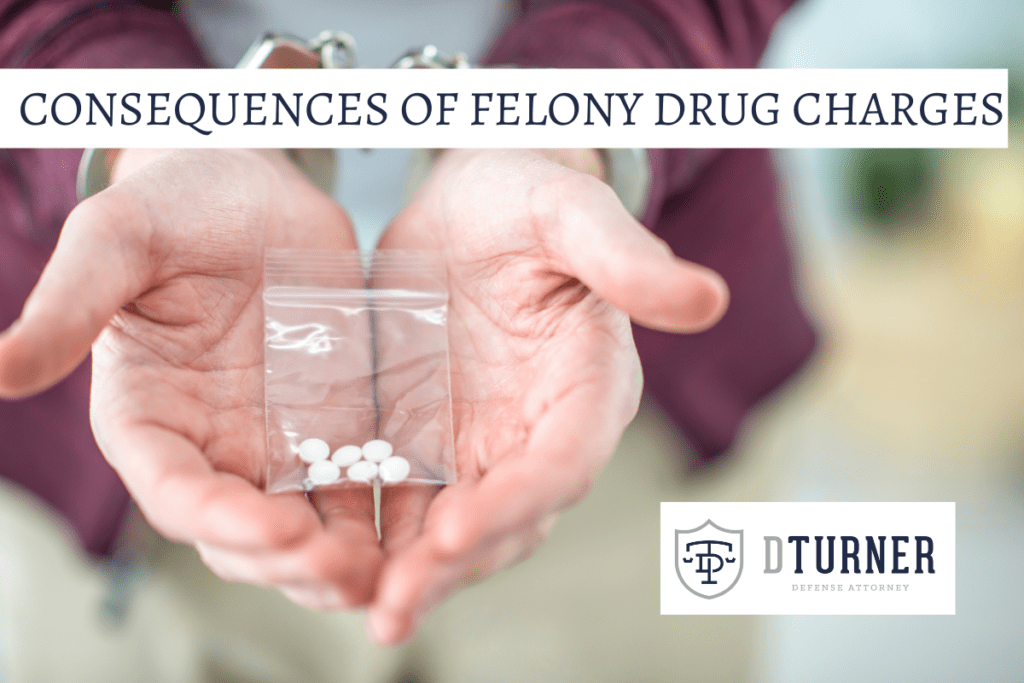 Consequences of felony drug charges in Indiana