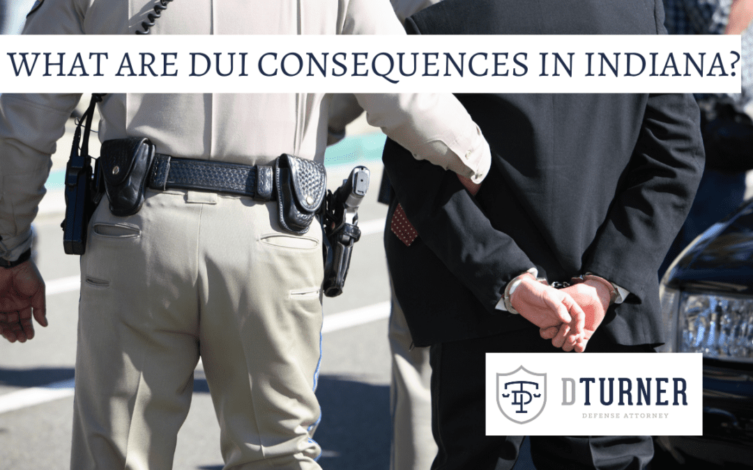 What are DUI Consequences in Indiana?