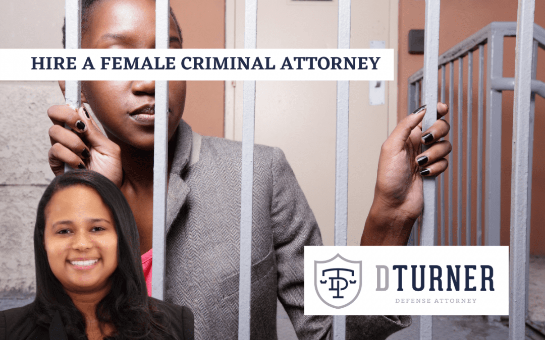 The Benefit of Hiring a Female Criminal Defense Attorney