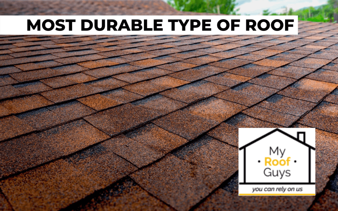 What is the Most Durable Type of Roof?