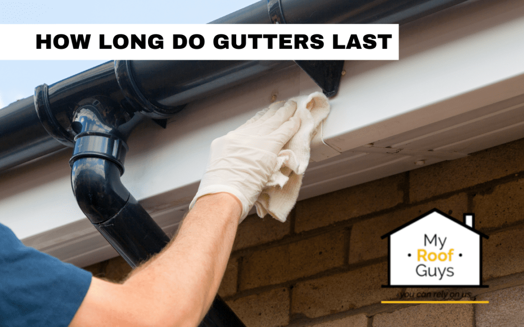 How Long Do Gutters Last?