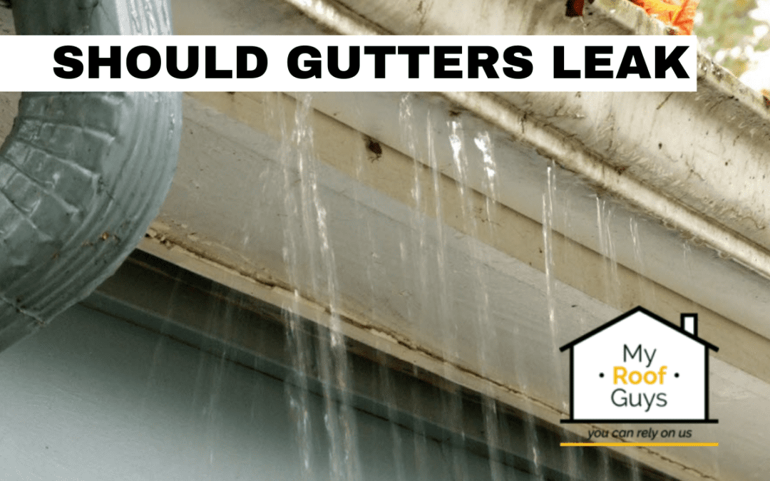 Is it Normal for Gutters to Leak?
