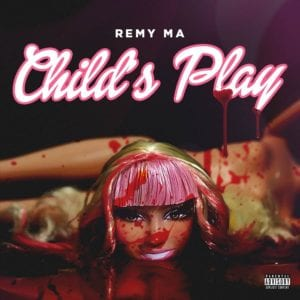 childs play by remy ma